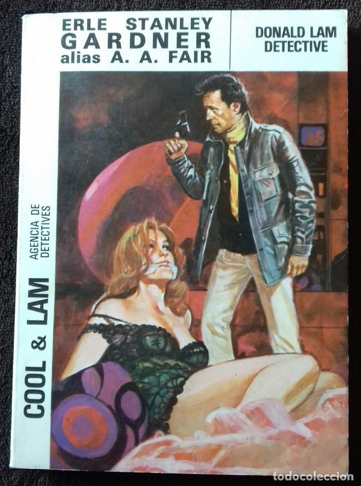 COOL & LAM. N° 2. DONALD LAM DETECTIVE. GARDNER. A.A.FAIR. ED.MOLINO. (Libros Nuevos - Literatura - Narrativa - Novela Negra y Policíaca)
