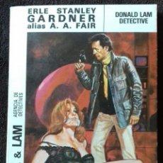 Libros: COOL & LAM. N° 2. DONALD LAM DETECTIVE. GARDNER. A.A.FAIR. ED.MOLINO.. Lote 153953974