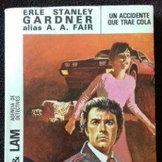 books - Cool & Lam. N° 12. Un accidente que trae cola. Gardner. A.A.Fair. Ed.Molino. - 153955262