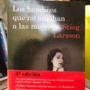 Libros: STIEG LARSSON. LOS HOMBRES QUE NO AMABAN A LAS MUJERES. Lote 159831861