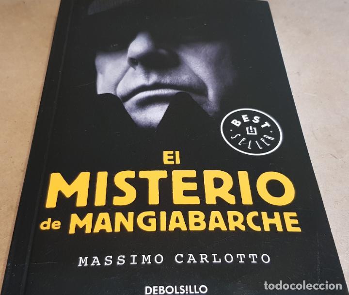 EL MISTERIO DE MANGIABARCHE / MASSIMO CARLOTTO / ED: DEBOLSILLO-2018 / NUEVO. (Libros Nuevos - Literatura - Narrativa - Novela Negra y Policíaca)
