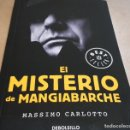 Libros: EL MISTERIO DE MANGIABARCHE / MASSIMO CARLOTTO / ED: DEBOLSILLO-2018 / NUEVO.. Lote 160470746