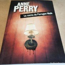 Libros: LA SECTA DE PARAGON WALK / ANNE PERRY / NOVELA NEGRA / NUEVO.. Lote 160472422