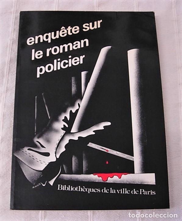 LIBRO ENQUETE SUR LE ROMAN POLICIER 1978 EN FRANCÉS 143 PÁGINAS (Libros Nuevos - Literatura - Narrativa - Novela Negra y Policíaca)