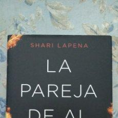 Libros: LA PAREJA DE AL LADO, DE SHARI LAPENA. Lote 162385662