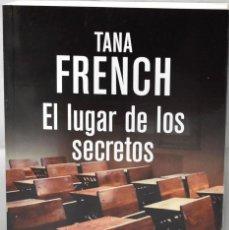 Libros: EL LUGAR DE LOS SECRETOS. FRENCH, TANA. Lote 169002692