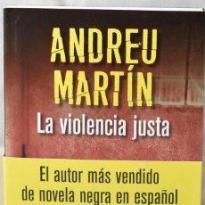 Libros: LA VIOLENCIA JUSTA. MARTÍN, ANDREU. Lote 169004272