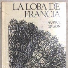 Libros: LA LOBA FRANCIA. MAURICE DRUON. CIRCULO DE LECTORES. BARCELONA, 1974. Lote 169639052