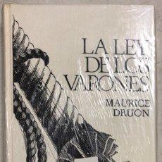 Libros: LA LEY DE LOS VARONES. MAURICE DRUON. CIRCULO DE LECTORES. BARCELONA, 1974. Lote 169639172