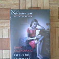 Libros: DAVID LAGERCRANTZ - LO QUE NO TE MATA TE HACE MÁS FUERTE - PRECINTADO. Lote 171684439