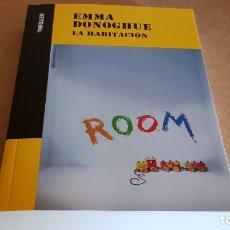 Libros: LA HABITACIÓN / EMMA DONOGHUE / COLECCIÓN THRILLER / NUEVO. Lote 227989760