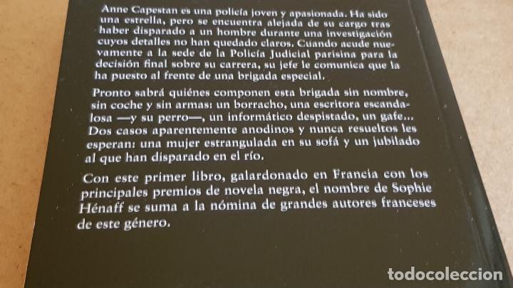 Libros: LA BRIGADA DE ANNE CAPESTAN / SIPHIE HÉNAFF / COLECCIÓN THRILLER / NUEVO - Foto 2 - 227990063