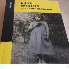 Libros: EL JARDÍN OLVIDADO / KATE MORTON / COLECCIÓN THRILLER / NUEVO. Lote 173926539