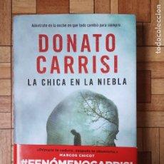Libros: DONATO CARRISI - LA CHICA EN LA NIEBLA. Lote 177094914