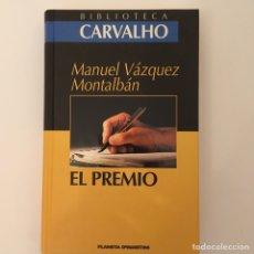 Libros: EL PREMIO DE MANUEL VÁZQUEZ MONTALVÁN. Lote 178753721
