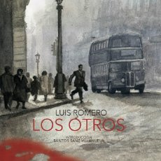 Libros: LOS OTROS. VERSIÓN ÍNTEGRA (LUIS ROMERO) CALAMBUR 2016. Lote 181400200
