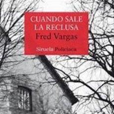 Libros: CUANDO SALE LA RECLUSA - FRED VARGAS. Lote 182313013