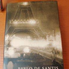 Libros: EL ENIGMA DE PARÍS, PABLO DE SANTOS, CÍRCULO DE LECTORES 2007. Lote 182683293