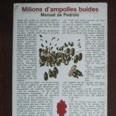 Libros: MILIONS D´AMPOLLES BUIDES DE MANUEL DE PEDROLO, NOVEL.LA NEGRA DE GENERE POLICIAL . Lote 183012023