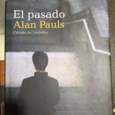 Libros: EL PASADO. ALAN PAULS. Lote 183608962