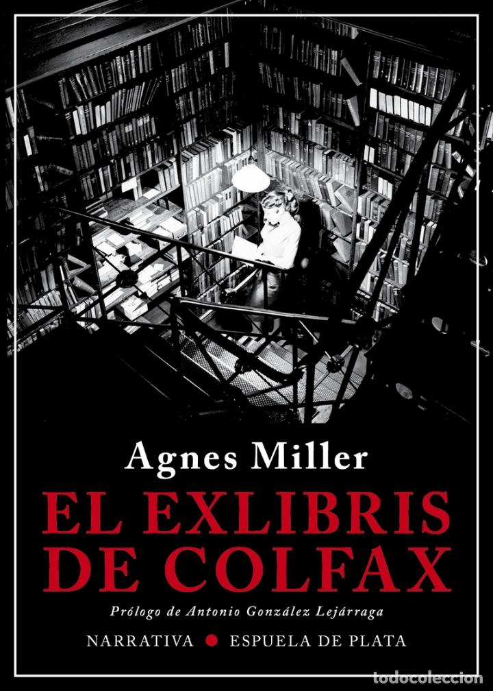 EL EXLIBRIS DE COLFAX. AGNES MILLER. (Libros Nuevos - Literatura - Narrativa - Novela Negra y Policíaca)