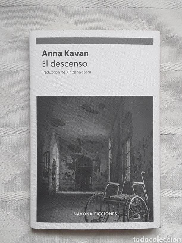 EL DESCENSO ANNA KAVAN MADRID 2019 NAVONA FICCIONES IN 4º RUSTICA SOLAPAS 149 PP. (Libros Nuevos - Literatura - Narrativa - Novela Negra y Policíaca)