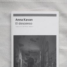 Libros: EL DESCENSO ANNA KAVAN MADRID 2019 NAVONA FICCIONES IN 4º RUSTICA SOLAPAS 149 PP.. Lote 189344161