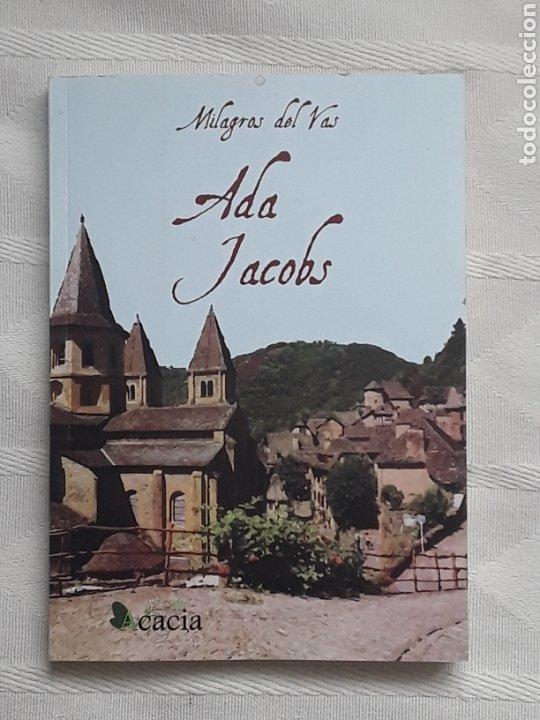 ADA JACOBS. MILAGROS DEL VAS. IN 4º RUSTICA SOLAPAS. CACIA SF (Libros Nuevos - Literatura - Narrativa - Novela Negra y Policíaca)