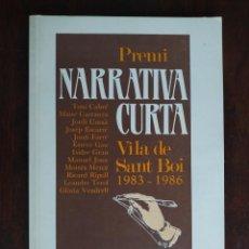 Libros: PREMI NARRATIVA CURTA VILA DE SANT BOI DE LLOBREGAT. 1983-1986. RECULL DE LES OBRES GUANYADORES. Lote 189646572