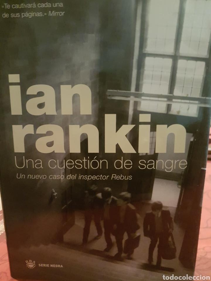 IAN RANKIN. UNA CUESTIÓN DE SANGRE (Libros Nuevos - Literatura - Narrativa - Novela Negra y Policíaca)