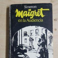 Libros: GEORGE SIMENON MAIGRET EN LA AUDIENCIA. Lote 191012022