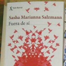 Libros: FUERA DE SÍ SASHA MARIANNA SALZMANN. Lote 191542392