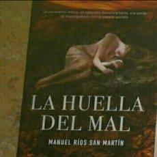 Libros: LA HUELLA DEL MAL MANUEL RIOS SAN MARTIN. TAPA DURA. NUEVO. Lote 191542632