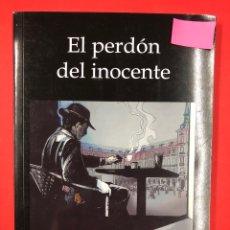 Libros: EL PERDON DEL INOCENTE - MONICA MUÑOZ - EDITORIAL AMARANTE 1ª EDICION 2015. Lote 191632863