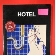 Libros: HOTEL - CARLOS DE TOMAS - EDITORIAL AMARANTE 1ª EDICIÓN 2013. Lote 191641342