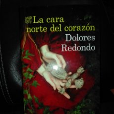 Libros: LA CARA NORTE DEL CORAZON DOLORES REDONDO. NUEVO. Lote 191661187