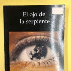 Libros: EL OJO DE LA SERPIENTE - CARME GARCIA I PARRA - EDITORIAL AMARANTE 1ª EDICION 2015. Lote 191719482