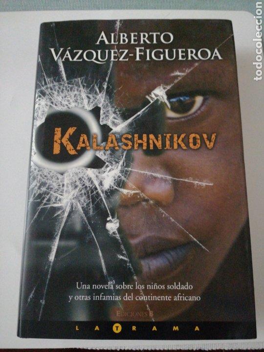 KALASHNIKOV. ALBERTO VAZQUEZ-FIGUEROA (Libros Nuevos - Literatura - Narrativa - Novela Negra y Policíaca)