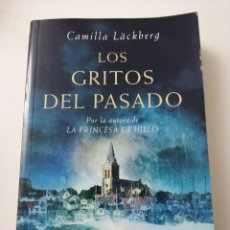 Libros: LOS GRITOS DEL PASADO.. CAMILLA LACHBERG. Lote 192739891