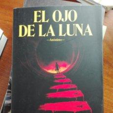 Libros: EL OJO DE LA LUNA. ANÓNIMO. SAGA BOURBON KID. LIBRO NUEVO. Lote 192645841