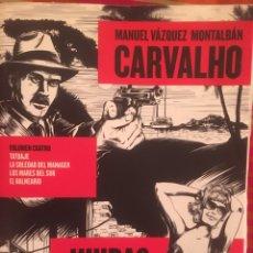 Libros: CARVALHO. MANUEL VAZQUEZ MONTALBAN. Lote 194587526
