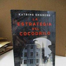 Libros: ENGBERG, KATRINA. - LA ESTRATEGIA DEL COCODRILO.. Lote 194611766
