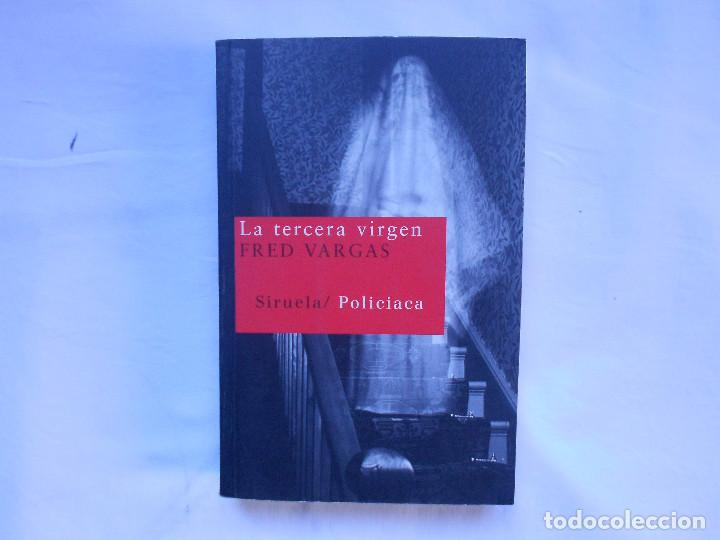 FRED VARGAS - LA TERCERA VIRGEN - SIRUELA - NUEVO (Libros Nuevos - Literatura - Narrativa - Novela Negra y Policíaca)
