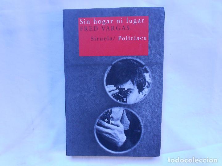 SIN HOGAR NI LUGAR - FRED VARGAS - SIRUELA - NUEVO (Libros Nuevos - Literatura - Narrativa - Novela Negra y Policíaca)