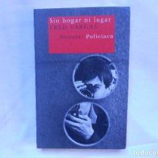Libros: SIN HOGAR NI LUGAR - FRED VARGAS - SIRUELA - NUEVO. Lote 194765531