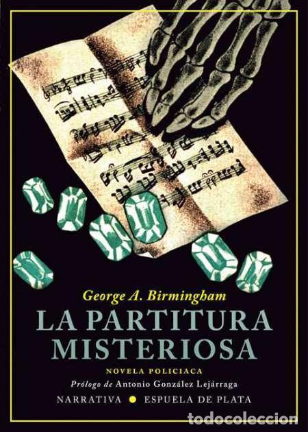 LA PARTITURA MISTERIOSA.GEORGE A. BIRMINGHAM.-NUEVO (Libros Nuevos - Literatura - Narrativa - Novela Negra y Policíaca)