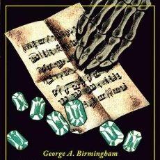 Libros: LA PARTITURA MISTERIOSA.GEORGE A. BIRMINGHAM . Lote 194788623