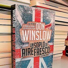 Libros: WINSLOW, DON. - UN SOPLO DE AIRE FRESCO.. Lote 187556368
