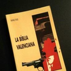 Libros: LA BÍBLIA VALENCIANA - R. TASIS, E. CLIMENT ED. - EL GRILL, 1992. Lote 194944406
