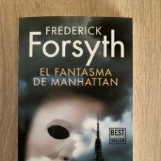 Libros: EL FANTASMA DE MANHATTAN DE FREDERICK FORSYTH - NUEVO. Lote 195363878